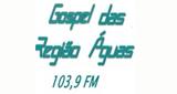 Rádio Gospel Região das Águas FM