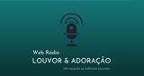 Rádio Louvor & Adoração