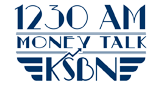KSBN Money Talk 1230 AM