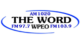 THE WORD – WPEO AM 1020