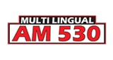AM 530 Multicultural Radio