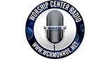Worship Center Radio