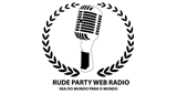 Rude Party Web Radio