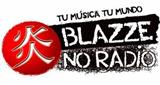 Blaze No Radio