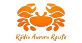 Rádio Aurora Recife