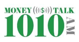 Money Talk 1010 AM