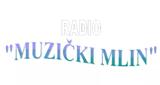 "Radio ""MUZIČKI MLIN"""