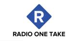 Radio one Take