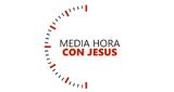 Media Hora Con Jesús