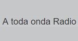 A Toda Onda Radio