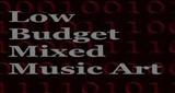 Low Budget Mixed Music Art
