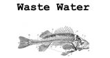 Waste Water Music