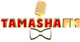 TAMASHA FM