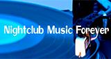 Nightclub Music Forever