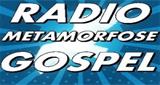 Rádio Metamorfose Gospel