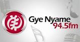 Gye Nyame 94.5 FM