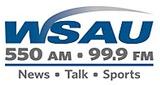 WSAU 550AM – 99.9FM