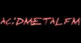 Acid Metal FM