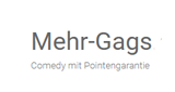 Mehr Gags