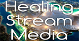 Healing Stream Media Network – The Healing Stream