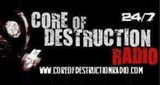 Core of Destruction Radio
