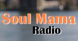Soul Mama Radio
