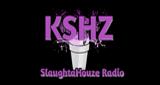 SlaughtaHouze Radio