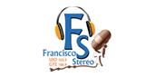 Francisco Stereo