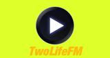TwoLife FM