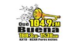 Que Buena – KXTD 1530 AM